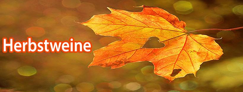 Weine zur Jahreszeit Herbst