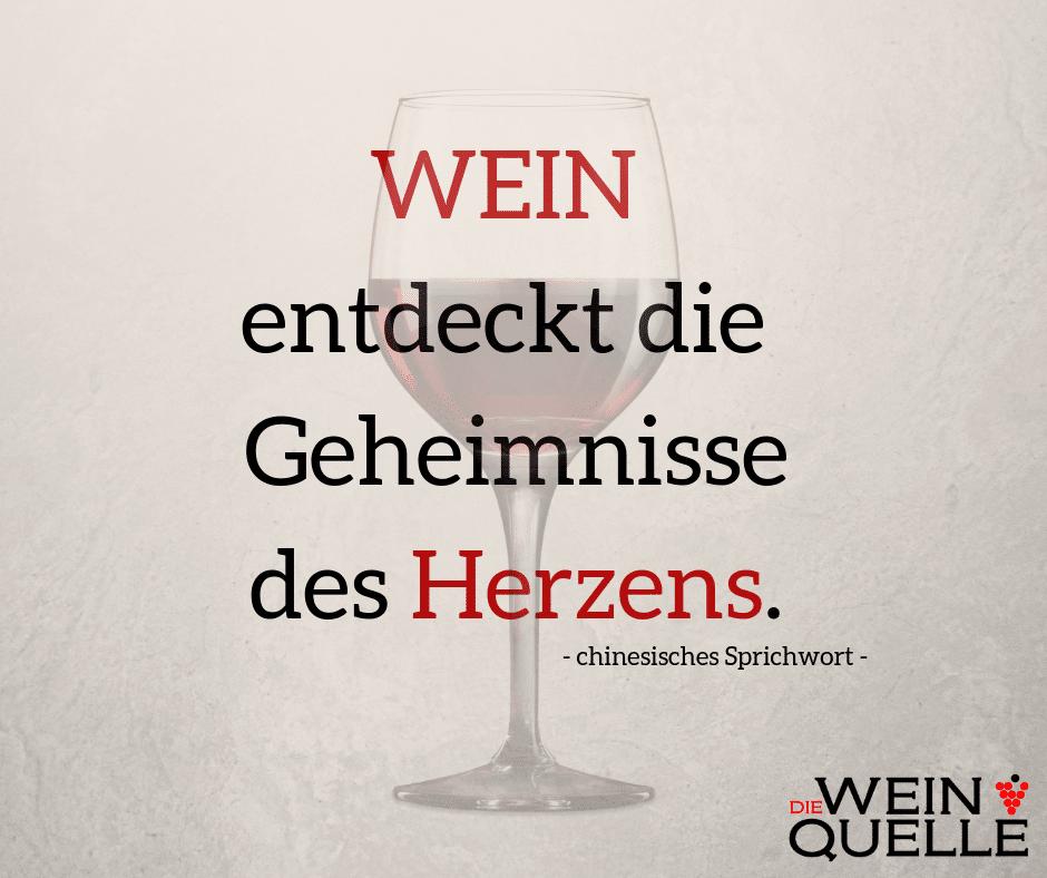 Weinspruch: Wein entdeckt die Geheimnisse des Herzens.